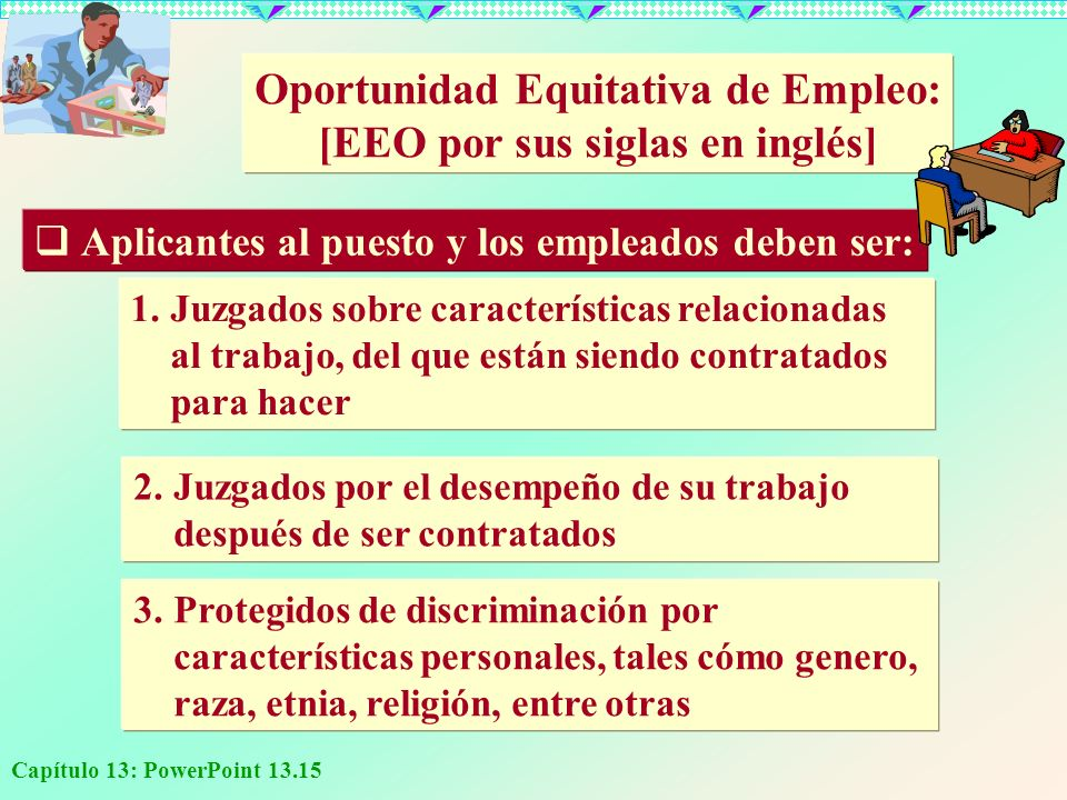 Oportunidad Equitativa de Empleo: [EEO por sus siglas en inglés]